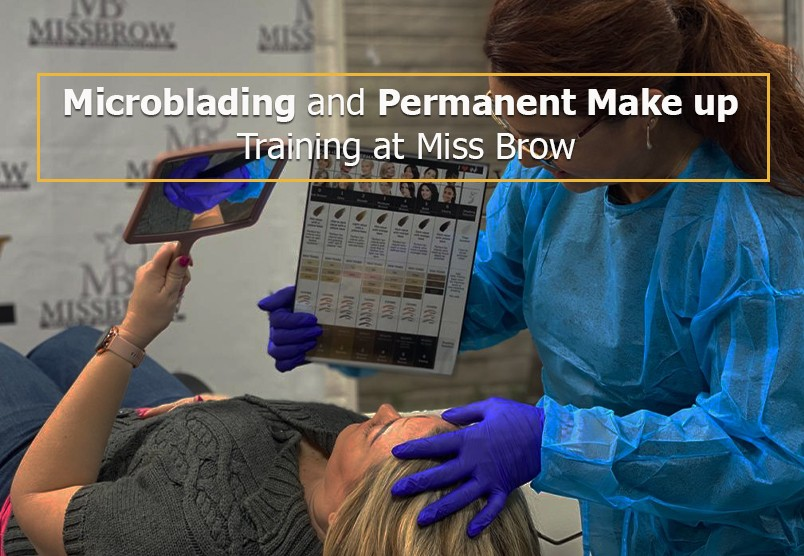 Microblading and Permanent Make up Training at Miss Brow